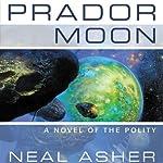 Prador Moon: A Novel of the Polity, Book 1 | Neal Asher