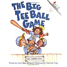 Rookie Choices: The Big Tee Ball Game: Promotes Sportsmanship