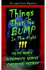 Things That Go Bump In The Night III