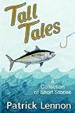 Tall Tales, Patrick Lennon, 0979675243