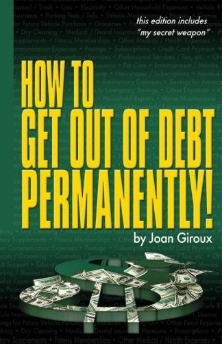 Read Online How to Get Out of Debt Permanently! ebook