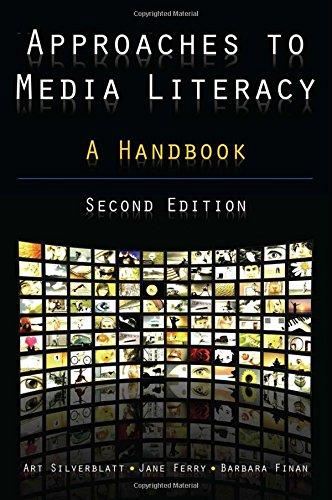 Approaches to Media Literacy: A Handbook Pdf