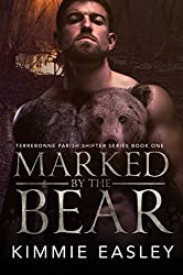 Marked by the Bear (Terrebonne Parish Shifters Book 1)