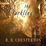 The Darkling | R. B. Chesterton