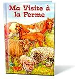 MA VISITE A LA FERME (Livre personnalisé pour enfant par Ceyou)