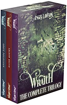 Wraith (Books 1-3): Wraith Trilogy by [Lawson, Angel]