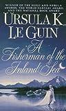 A Fisherman of the Inland Sea, Ursula K. Le Guin, 0061054917
