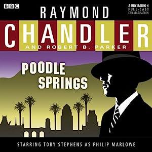 Raymond Chandler: Poodle Springs (Dramatised) Audiobook