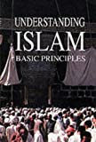 img - for Understanding Islam's Basic Principles book / textbook / text book