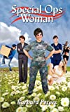 Special Ops Woman, Barbara Peters, 1607918641