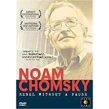 Noam Chomsky - Rebel Without a Pause (2005)