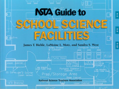 NSTA Guide to School Science Facilities (Moines Stores Furniture Des)