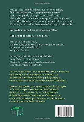 De Chamartín a Collbató. La Guerra Civil española vivida por un niño 1936-1939 Aktual: Amazon.es: dels Àngels Sellés i Pons, Maria: Libros