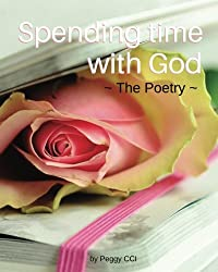 Spending time with God: The Poetry (Volume 5)