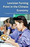 img - for Lewisian Turning Point in the Chinese Economy: Comparison with East Asian Countries book / textbook / text book