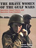 The Brave Women of the Gulf Wars, Karen Zeinert and Mary Miller, 0761327053