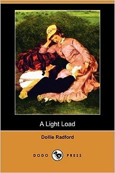 A Light Load (Dodo Press)