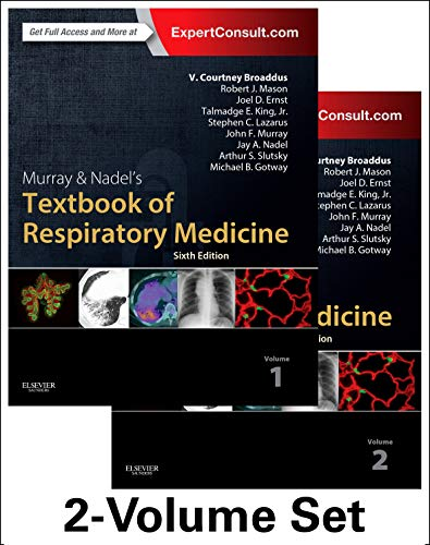 Murray & Nadel's Textbook of Respiratory Medicine, 2-Volume Set (Murray and Nadel's Textbook of Resp