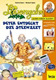 Peter entdeckt die Steinzeit, (inkl. CD) | Löwenzahn | 1