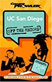 UC San Diego College Prowler off the Record, Shelby Gunderman and Adam Burns, 159658145X