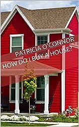 How Do I Buy a House?