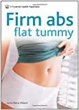 Firm Abs Flat Tummy: A Pyramid Health Paperback (Pyramid Health Paperbacks)