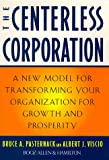 The Centerless Corporation, Bruce A. Pasternack and Albert J. Viscio, 0684838354