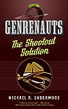 The Shootout Solution: Genrenauts Episode 1
