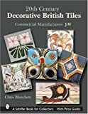 20th Century Decorative British Tiles: Commercial Manufacturers, J-w
