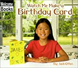 Watch Me Make a Birthday Card, Jack Otten, 0516234986
