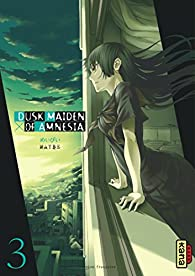 Dusk Maiden of Amnesia, tome 3 par  Maybe