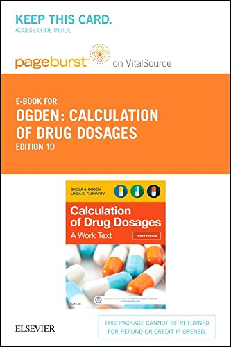 Calculation of Drug Dosages - Elsevier eBook on VitalSource (Retail Access Card): A Work Text, 10e