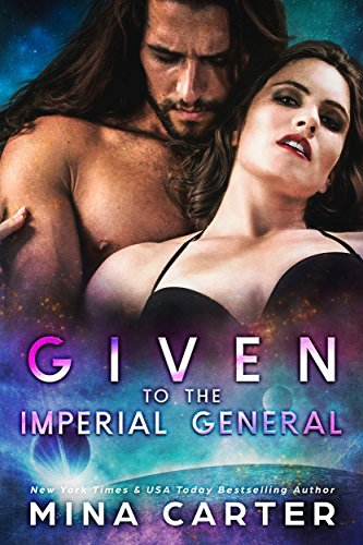 Given to the Imperial General (Imperial Princes Book 2)