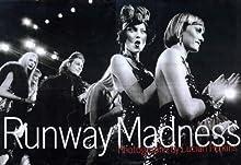 Runway Madness