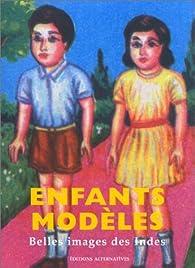 Enfants modèles : Belles images des Indes par Sirish Rao