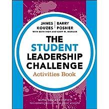 The Student Leadership Challenge: Activities Book