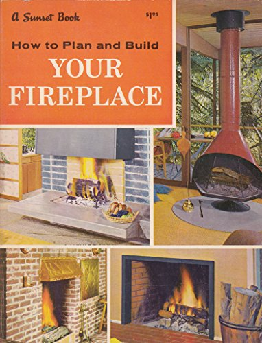 How to Plan and Build Your Fireplace