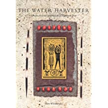The Water Harvester: Episodes from the Inspired Life of Zephaniah Phiri