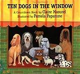 Ten Dogs in the Window, Claire Masurel, 1558587543