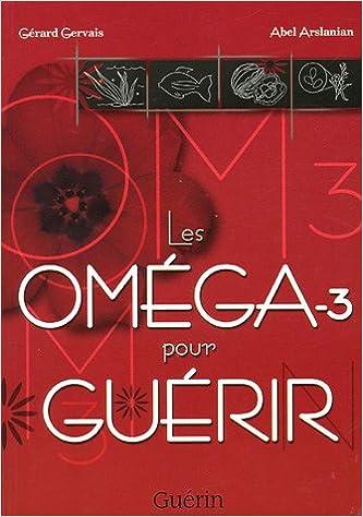 Télécharger en ligne Les Oméga-3 pour guérir epub pdf