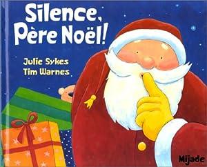 "Afficher ""Silence, Père Noël !"""