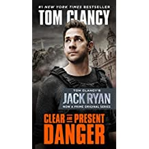 Clear and Present Danger (A Jack Ryan Novel Book 4)