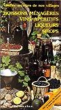 Boissons ménagères, Vins, Apéritifs, Liqueurs, Sirops