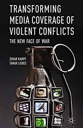 The role and importance of media in war and conflict coverage