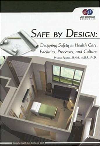 Safe By Design Designing Safety In Health Care Facilities Processes And Culture John Reiling 9781599401041 Amazon Books