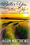 Better You, Better Me, Jason Matthews, 1499704631