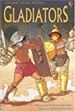 Gladiators, Minna Lacey and Susanna Davidson, 0794512682
