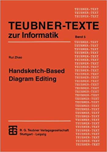 Handsketch-Based Diagram Editing (XTEUBNER-TEXTE zur Informatik) (German Edition)