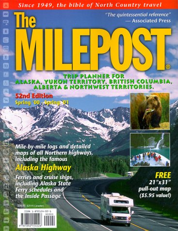 Download Trip Planner for Alaska, Yukon Territory, British  Columbia, Alberta & Northwest Territories Spring 2000-Spring 2001 (Milepost, 52nd Ed) ebook