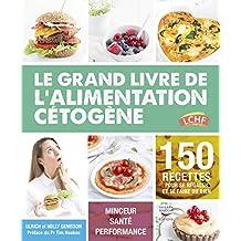 Le grand livre de l'alimentation cétogène (French Edition)